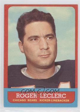1963 Topps #64 - Roger LeClerc