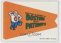 Everything is banned in Boston except Patriots