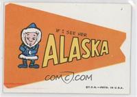 If I see her Alaska