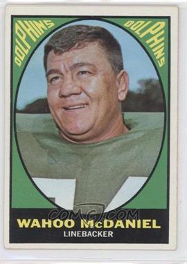 1967 Topps #82 - Wahoo McDaniel