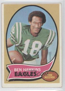 1970 Topps - [Base] #98 - Ben Hawkins [GoodtoVG‑EX]