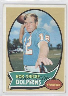 1970 Topps #10 - Bob Griese