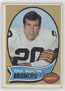 1970 Topps #216 - Paul Martha [GoodtoVG‑EX]
