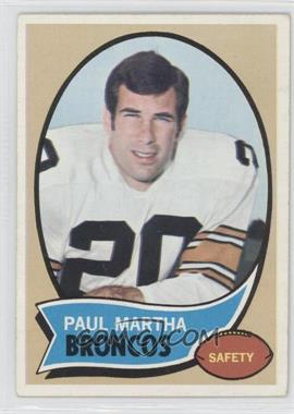 1970 Topps #216 - Paul Martha [Good to VG‑EX]