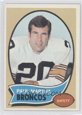 1970 Topps #216 - Paul Martha