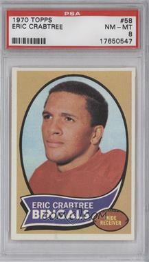 1970 Topps #58 - Eric Crabtree [PSA8]