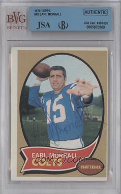 1970 Topps #88 - Earl Morrall [BVG/JSACertifiedAuto]