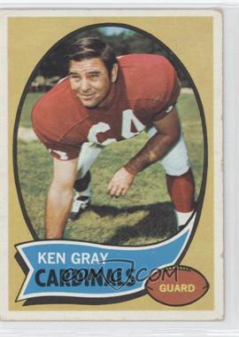 1970 Topps #92 - Ken Gray
