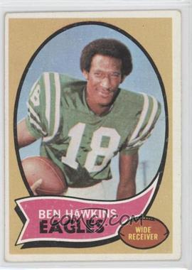 1970 Topps #98 - Ben Hawkins [Good to VG‑EX]