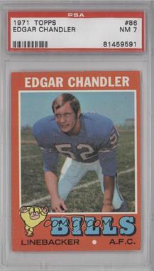 1971 Topps - [Base] #86 - Edgar Chandler [PSA7]