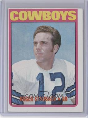 1972 Topps #200 - Roger Staubach