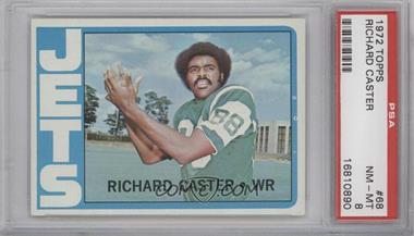1972 Topps #68 - Rich Caster [PSA8]