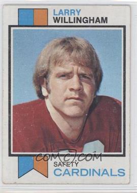 1973 Topps - [Base] #213 - Larry Willingham