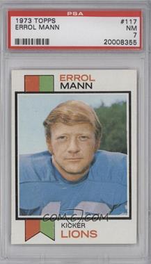 1973 Topps #117 - Errol Mann [PSA7]
