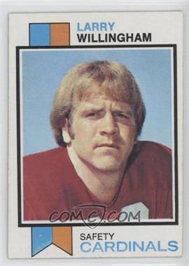 1973 Topps #213 - Larry Willingham