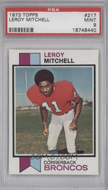 1973 Topps #217 - Leroy Mitchell [PSA9]