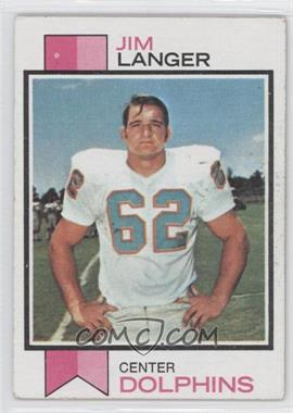 1973 Topps #341 - Jim Langer [Good to VG‑EX]
