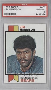 1973 Topps #402 - Jim Harrison [PSA8]