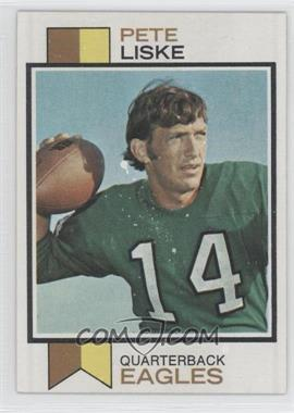 1973 Topps #422 - Pete Liske