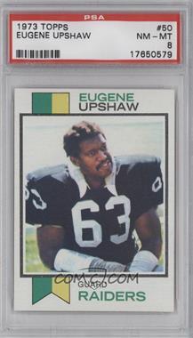 1973 Topps #50 - Eugene Upshaw [PSA8]