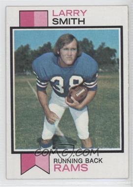 1973 Topps #504 - Larry Smith