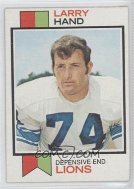 1973 Topps #93 - Larry Hand