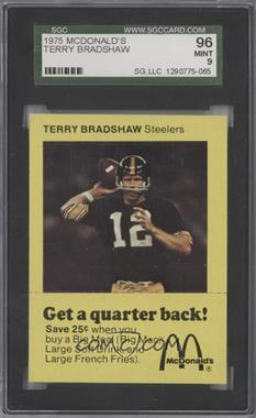 1975 McDonald's Quarterback #N/A - Terry Bradshaw [SGC96]