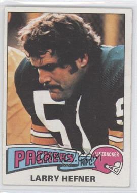 1975 Topps #111 - Larry Hefner