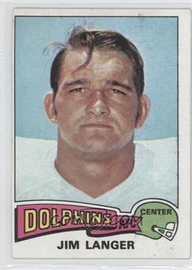 1975 Topps #196 - Jim Langer