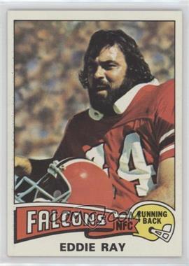1975 Topps #472 - Eddie Ray