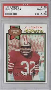 1979 Topps #170 - O.J. Simpson [PSA8]