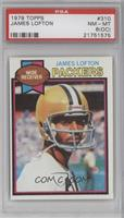 James Lofton [PSA 8 (OC)]