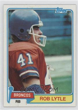 1981 Topps - [Base] #464 - Rob Lytle