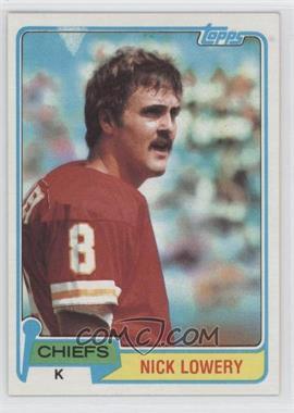 1981 Topps #213 - Nick Lowery