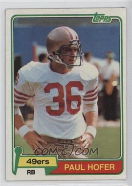 1981 Topps #302 - Paul Hofer