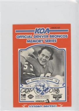 1984 KOA Denver Broncos Memory Series - [Base] - Ripped #N/A - Randy Gradishar