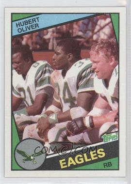 1984 Topps #332 - Hubert Oliver