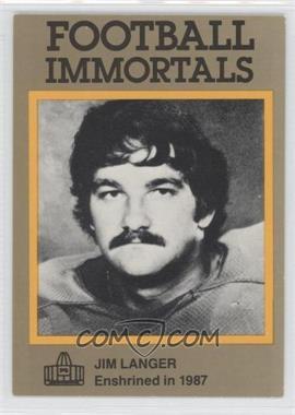 1985-88 Football Immortals #141 - Jim Langer