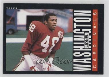 1985 Topps - [Base] #147 - Lionel Washington