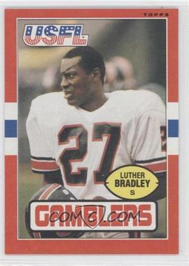 1985 Topps USFL - [Base] #39 - Luther Bradley