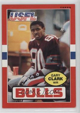 1985 Topps USFL - [Base] #49 - Gary Clark