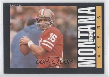 1985 Topps #157 - Joe Montana