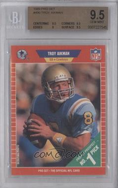 1989 Pro Set - [Base] #490 - Troy Aikman [BGS9.5]