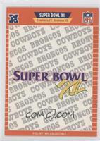 Super Bowl XII - Dallas Cowboys, Denver Broncos