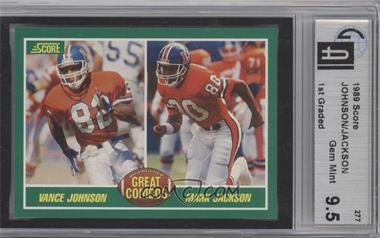1989 Score - [Base] #277 - Vance Johnson, Mark Jackson [GAI9.5]
