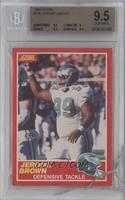 Jerome Brown [BGS 9.5]