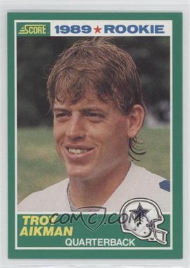 1989 Score #270 - Troy Aikman