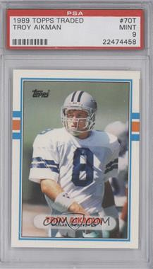 1989 Topps Traded - [Base] #70T - Troy Aikman [PSA9]