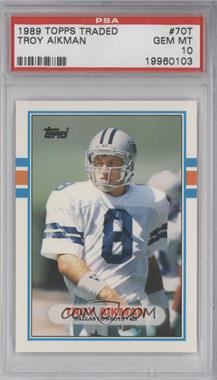 1989 Topps Traded - [Base] #70T - Troy Aikman [PSA10]