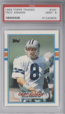 1989 Topps Traded #70T - Troy Aikman [PSA 9]